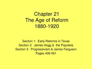 Chapter 21 The Age of Reform 1880-1920