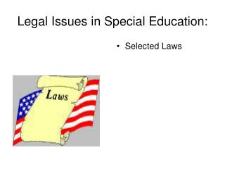 Legal Issues in Special Education: