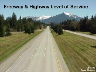 Freeway & Highway Level of Service