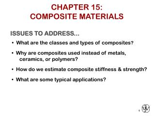 CHAPTER 15: COMPOSITE MATERIALS