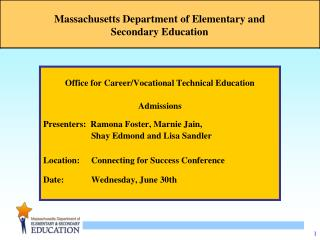 Office for Career/Vocational Technical Education Admissions