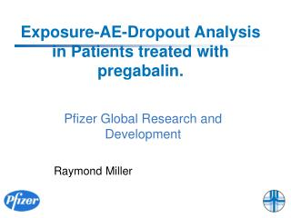 Exposure-AE-Dropout Analysis in Patients treated with pregabalin.