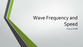 Wave Frequency and Speed