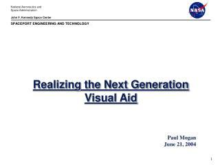Realizing the Next Generation Visual Aid