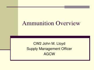 Ammunition Overview