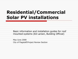 Residential/Commercial Solar PV installations