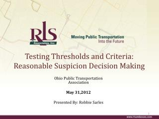 Testing Thresholds and Criteria: Reasonable Suspicion Decision Making