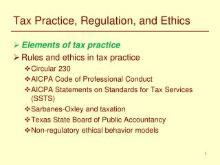 Tax Practice, Regulation, and Ethics