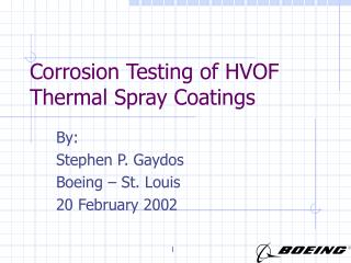 Corrosion Testing of HVOF Thermal Spray Coatings