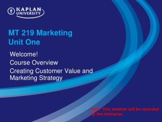 MT 219 Marketing  Unit One
