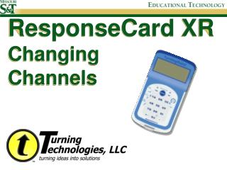 ResponseCard XR Changing Channels