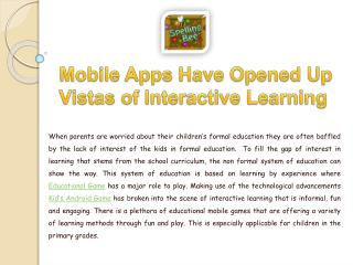 Mobile Apps Have Opened Up Vistas of Interactive Learning