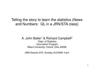 Telling the story to learn the statistics (News and Numbers:  QL in a JRN/STA class)