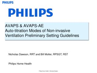 AVAPS & AVAPS-AE Auto-titration Modes of Non-invasive Ventilation Preliminary Setting Guidelines