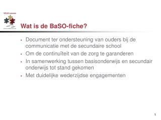 Wat is de BaSO-fiche?