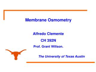 Molecular Weight and polymer properties Methods Used to determine Mn, Mw Membrane Osmometry