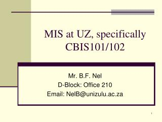 MIS at UZ, specifically CBIS101/102
