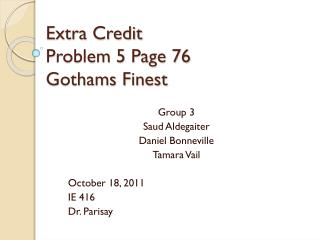 Extra Credit Problem 5 Page 76 Gothams Finest