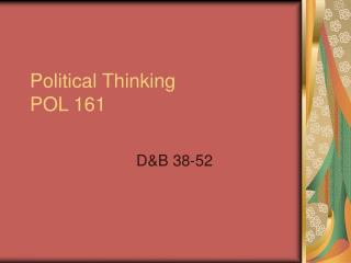 Political Thinking POL 161