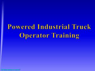 Powered Industrial Truck Operator Training