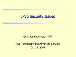 IPv6 Security Issues