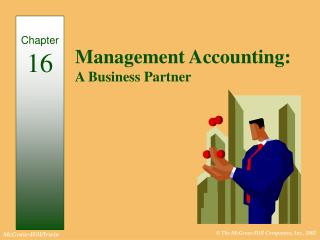 Management Accounting: A Business Partner