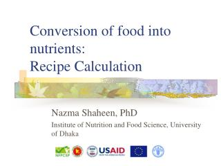Conversion of food into nutrients: Recipe Calculation