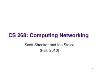 CS 268: Computing Networking