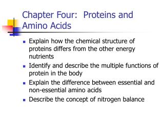 Chapter Four:  Proteins and Amino Acids