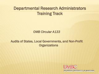 OMB Circular A133 Audits of States, Local Governments, and Non-Profit Organizations