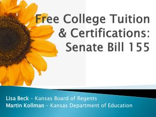 Free College Tuition & Certifications: Senate Bill 155