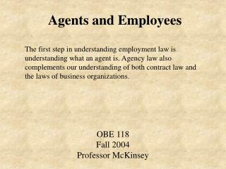 Agents and Employees