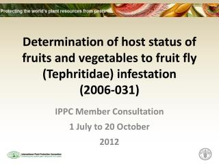 IPPC Member Consultation 1 July to 20 October 2012