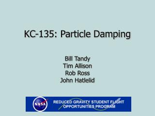 KC-135: Particle Damping