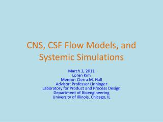 CNS, CSF Flow Models, and Systemic Simulations