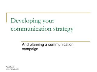 Developing your communication strategy