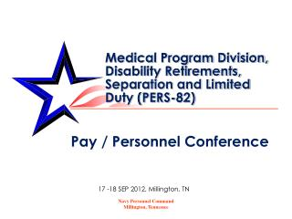 Medical Program Division, Disability Retirements, Separation and Limited Duty (PERS-82)