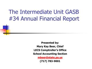 The Intermediate Unit GASB #34 Annual Financial Report
