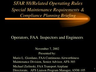 SFAR 88/Related Operating Rules Special Maintenance Requirements & Compliance Planning Briefing