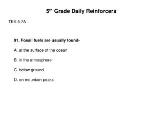 5 th  Grade Daily Reinforcers TEK 5.7A