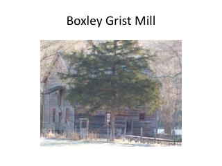 Boxley Grist Mill