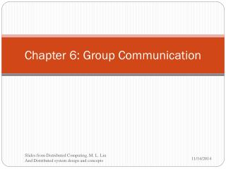 Chapter 6: Group Communication