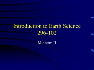 Introduction to Earth Science 296-102