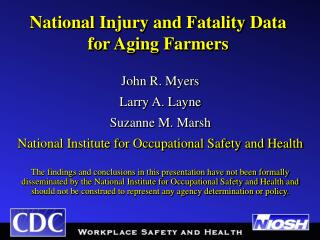 National Injury and Fatality Data for Aging Farmers