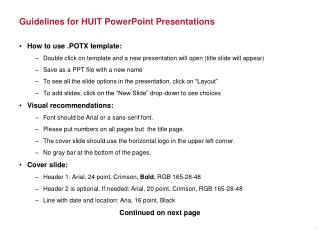 Guidelines for HUIT PowerPoint  Presentations