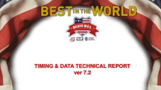 TIMING & DATA TECHNICAL REPORT   ver  7.2