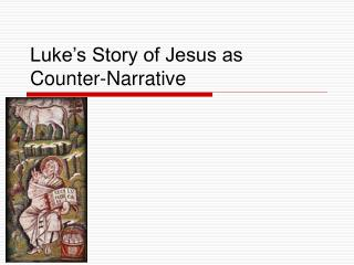 Luke's Story of Jesus as Counter-Narrative