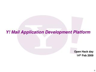 Y! Mail Application Development Platform