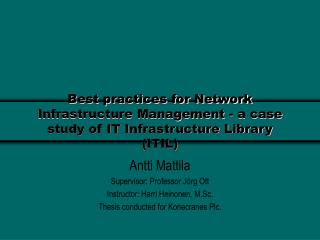 Best practices for Network Infrastructure Management - a case study of IT Infrastructure Library (ITIL)