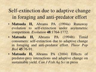 Self-extinction due to adaptive change in foraging and anti-predator effort
